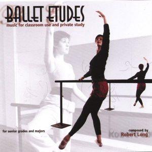Ballet Etudes - Robert Long