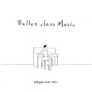 Kim So Hyun Ballet Class Music Vol.1