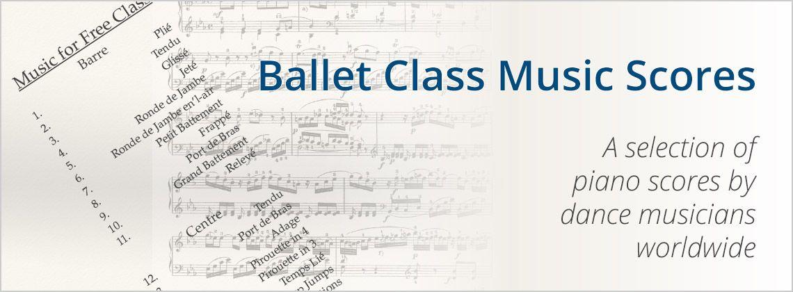 Ballet Class Music Scores